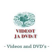 Videot ja DVD:t